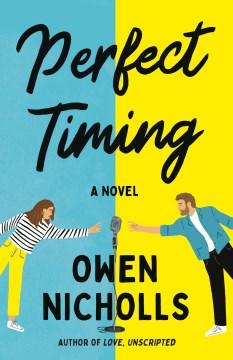 Perfect timing : a novel