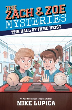 The-hall-of-fame-heist-/-Mike-Lupica-;-illustrated-by-Chris-Danger.