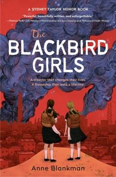 The-blackbird-girls-/-by-Anne-Blankman.