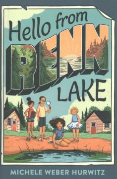 Hello-from-Renn-Lake-/-Michele-Weber-Hurwitz.