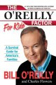 The O'Reilly factor : the good, bad, and completely ridiculous in American life.