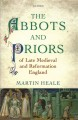 The abbots and priors of late medieval and Reformation England. [electronic resource]