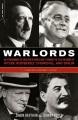 Warlord : a life of Winston Churchill at war, 1874-1945.