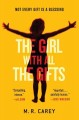 The girl with all the gifts. [electronic resource].