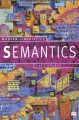 Semantics : From Meaning to Text
