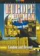 Europe to the max. [DVD]