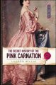 The secret history of the Pink Carnation.