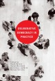 The foundations of deliberative democracy. [electronic resource] : empirical research and normative implications.