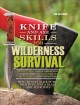 Bushcraft 101. [electronic resource] : A Field Guide to the Art of Wilderness Survival.