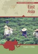 East Asia : identities and change in the modern world, 1700-present.