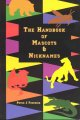The Native American mascot controversy : a handbook.