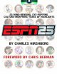 Those guys have all the fun : inside the world of ESPN.