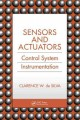 Sensors and actuators : Engineering System Instrumentation.