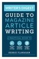 The byline bible : get published in 5 weeks.