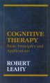 Cognitive therapy : 100 key points and techniques.