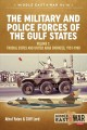 The Military and Police Forces of the Gulf States Athol Yates ; Cliff Lord