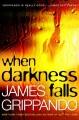 When darkness falls.