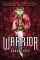 Warrior : a Prophecy novel.