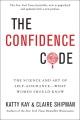Kay, Katty: THE CONFIDENCE CODE