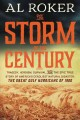 Storm of the Century, The. [electronic resource] : Tragedy, Heroism, Survival, and the Epic True Story of America's Deadliest Natural Disaster: the Great Gulf Hurricane of 190.