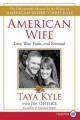 American sniper. [large print] : the autobiography of the most lethal sniper in U.S. military history.