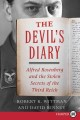 The devil's diary : Alfred Rosenberg and the stolen secrets of the Third Reich.