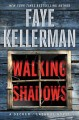 Walking shadows : a Decker/Lazarus novel.