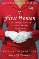 First Women. [electronic resource] : The Grace and Power of America's Modern First Ladie.