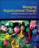 Organizational change : themes & issues.