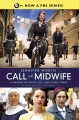 Call the midwife : shadows of the workhouse.