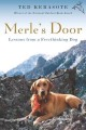 Merle's door : lessons from a freethinking dog.