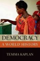 Democracy. [electronic resource]: A Life.