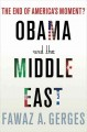 The new Middle East : the world after the Arab Spring.
