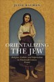 Jewish youth and identity in postwar France. [electronic resource] : rebuilding family and nation.