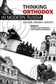 Beyond the monastery walls. [electronic resource] : the ascetic revolution in Russian Orthodox thought, 1814-1914.