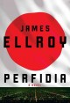 Perfidia : [electronic resource] a novel.