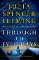Through the evil days. [electronic resource] : Clare Fergusson and Russ Van Alstyne Mystery Series, Book 8.