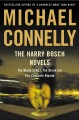 The harry bosch novels, volume 2. [electronic resource] : The Last Coyote; Trunk Music; Angels Flight.