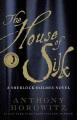 The house of silk. a Sherlock Holmes novel.