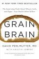 The grain brain cookbook. [electronic resource] : More Than 150 Life-Changing Gluten-Free Recipes to Transform Your Health.