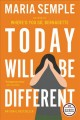 Today will be different : a novel.