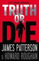 Truth or die. [electronic resource]