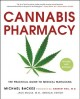 The cannabis encyclopedia : the definitive guide to cultivation & consumption of medical marijuana.