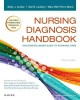Nursing diagnosis handbook : an evidence-based guide to planning care.