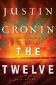 The Twelve (Book Two of The Passage Trilogy) [electronic resource] : A Novel (Book Two of The Passage Trilogy.