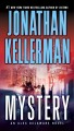 Mystery. [electronic resource] : Alex Delaware Series, Book 26.