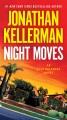 Night moves : an Alex Delaware novel.