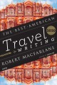 The best American travel writing 2018.