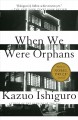 When We Were Orphans. [electronic resource] :