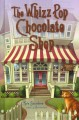 The Whizz Pop Chocolate Shop. Library Edition.